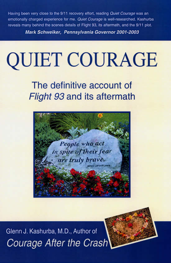 Quiet Courage: the definitive account of Flight 93 and its aftermath